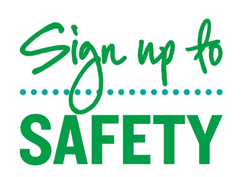 Sign Up To Safety Campaign.jpg